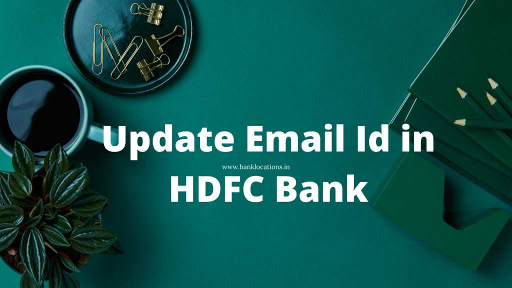 Update Email Id in HDFC Bank Online
